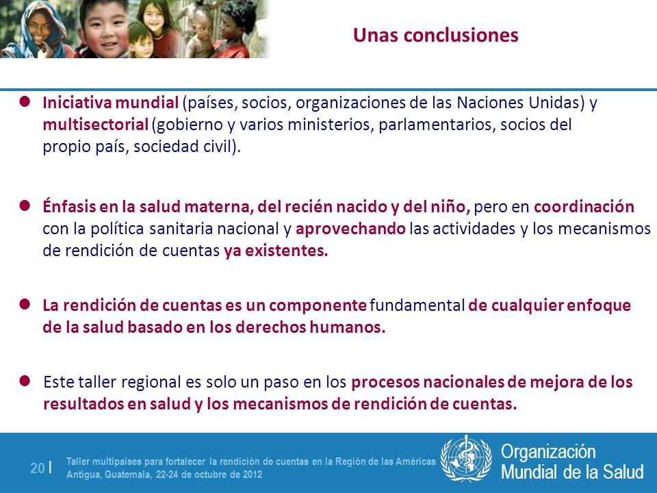 Taller multipaíses para fortalecer la rendición de cuentas en la Región de las Américas Antigua, Guatemala, 22-24 de octubre de 2012 20 | Mundial de l