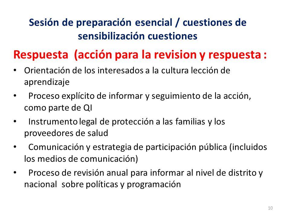 Sesión de preparación esencial / cuestiones de sensibilización cuestiones Respuesta (acción para la revision y respuesta : Orientación de los interesa