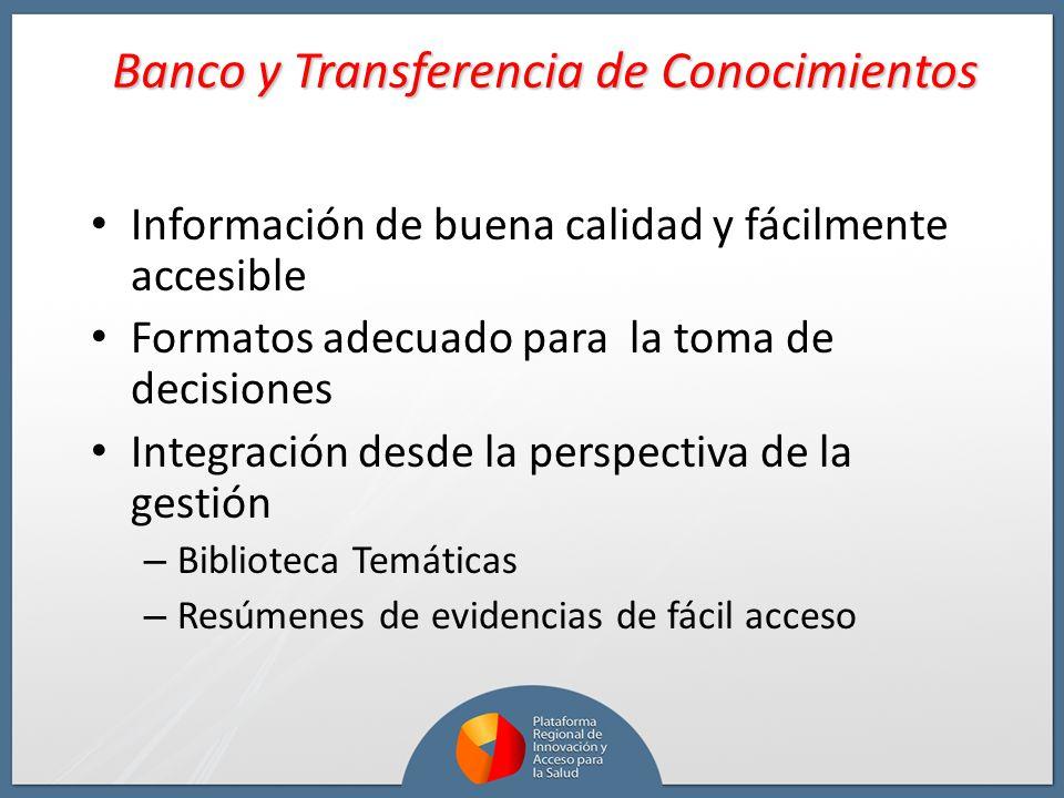Información de buena calidad y fácilmente accesible Formatos adecuado para la toma de decisiones Integración desde la perspectiva de la gestión – Bibl