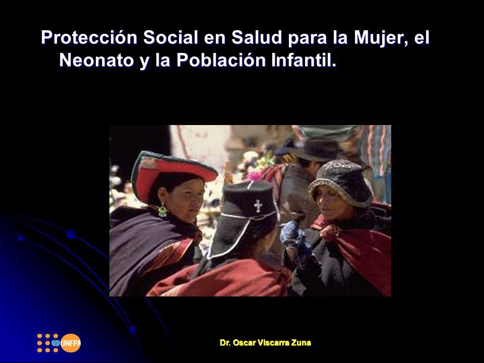 Protección Social en Salud para la Mujer, el Neonato y la Población Infantil.