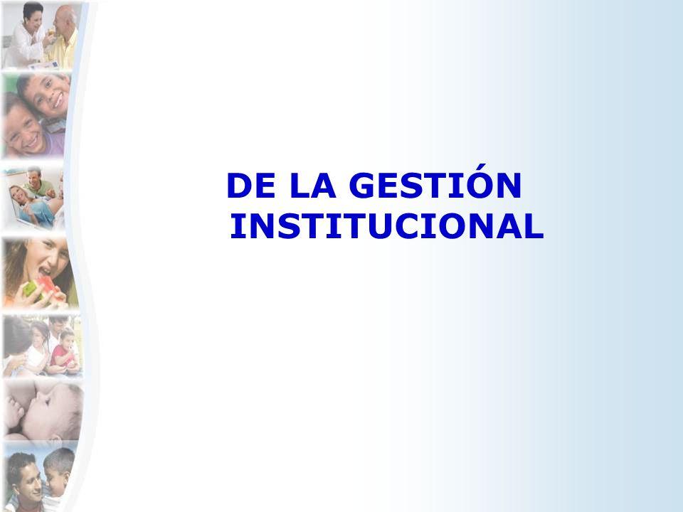 DE LA GESTIÓN INSTITUCIONAL
