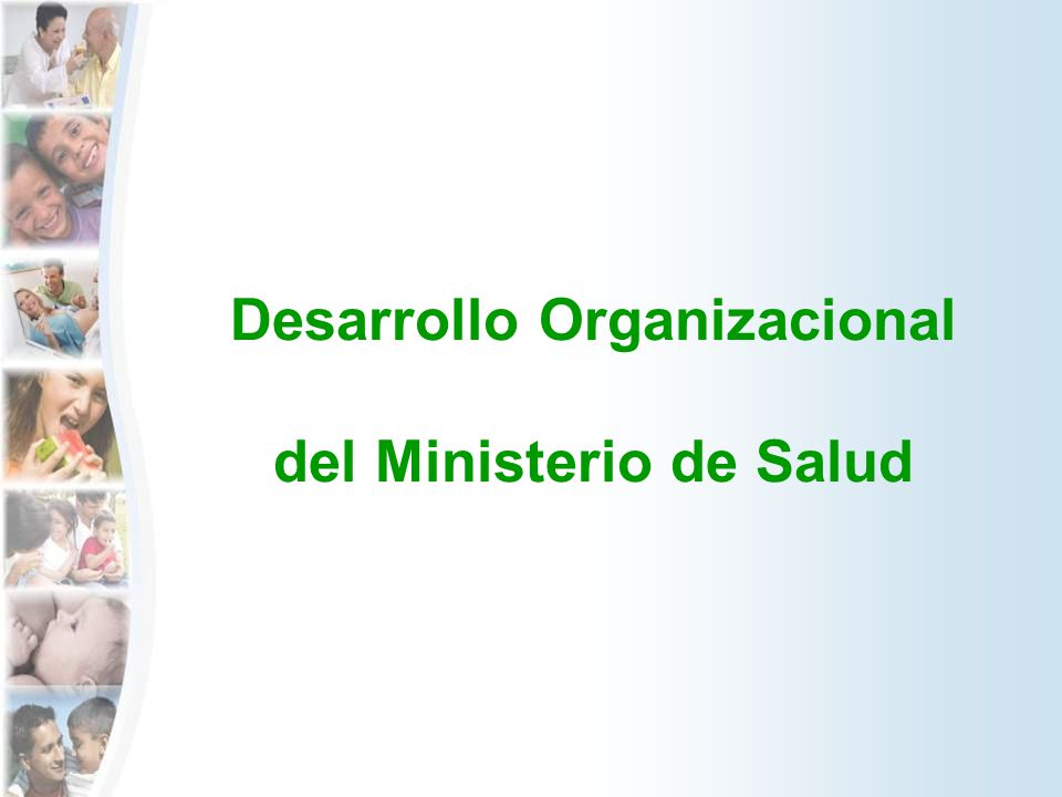 Desarrollo Organizacional del Ministerio de Salud