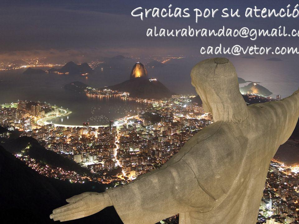 Gracias por su atención! alaurabrandao@gmail.comcadu@vetor.com.br