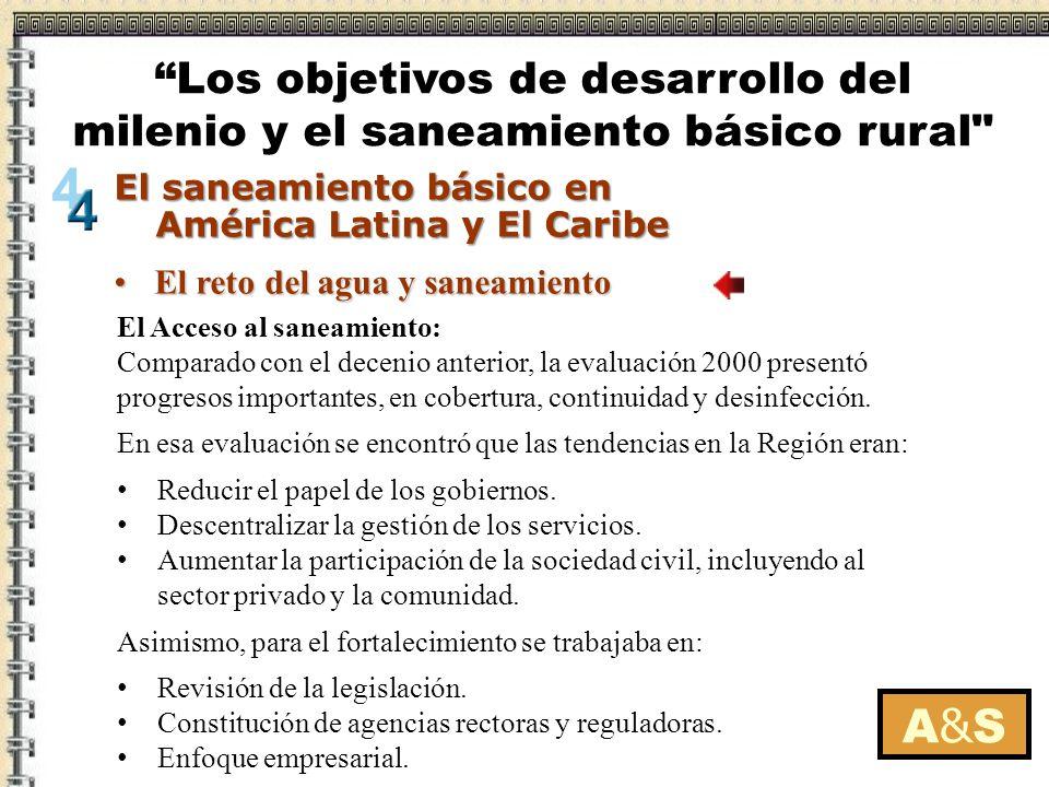 El reto del agua y saneamientoEl reto del agua y saneamiento A&SA&S El saneamiento básico en América Latina y El Caribe El saneamiento básico en Améri