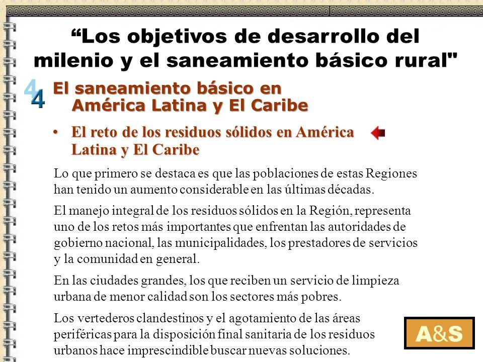 El reto de los residuos sólidos en América Latina y El CaribeEl reto de los residuos sólidos en América Latina y El Caribe A&SA&S El saneamiento básic