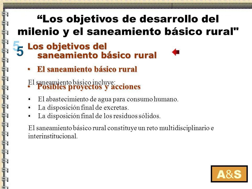 El saneamiento básico ruralEl saneamiento básico rural Posibles proyectos y accionesPosibles proyectos y acciones El saneamiento básico ruralEl saneam