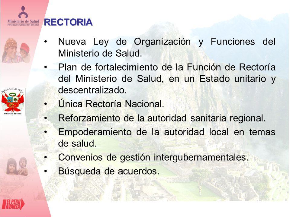 Nueva Ley de Organización y Funciones del Ministerio de Salud. Plan de fortalecimiento de la Función de Rectoría del Ministerio de Salud, en un Estado