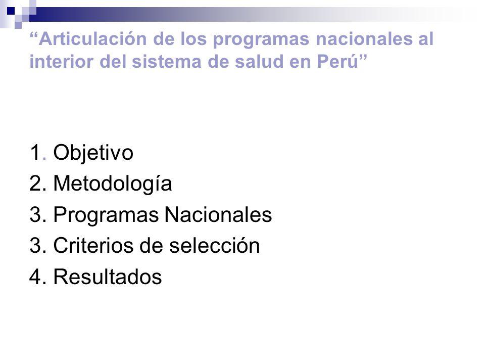 Articulación de los programas nacionales al interior del sistema de salud en Perú 1.