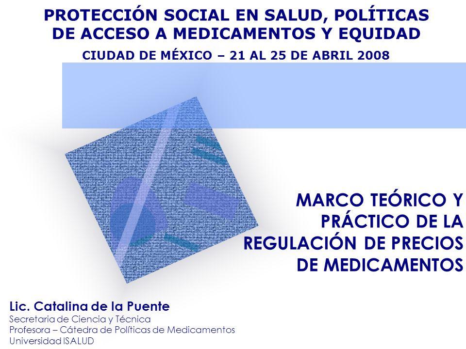 ORGANIZACIÓN DE LA PRESENTACIÓN Marco teórico sobre políticas farmacéuticas Las funciones del Estado y las herramientas de política Cómo las herramientas de política influyen en el precio Políticas de medicamentos en América Latina