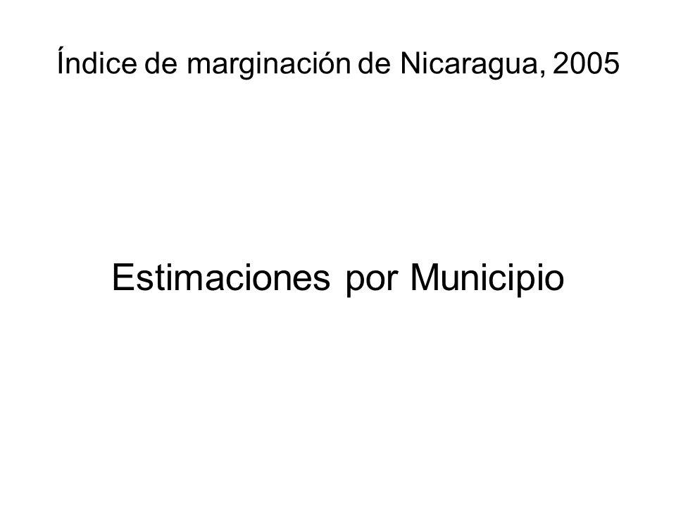 Índice de marginación de Nicaragua, 2005 Estimaciones por Municipio