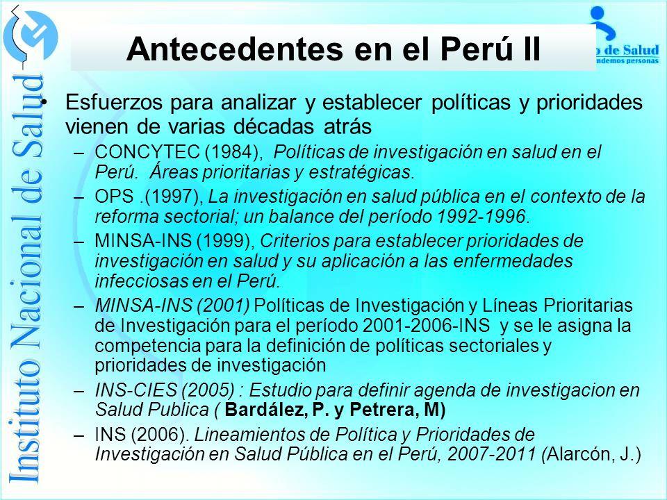 Esfuerzos para analizar y establecer políticas y prioridades vienen de varias décadas atrás –CONCYTEC (1984), Políticas de investigación en salud en el Perú.