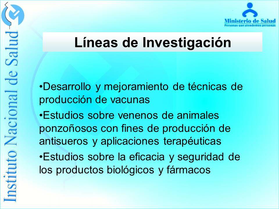 Desarrollo y mejoramiento de técnicas de producción de vacunas Estudios sobre venenos de animales ponzoñosos con fines de producción de antisueros y aplicaciones terapéuticas Estudios sobre la eficacia y seguridad de los productos biológicos y fármacos