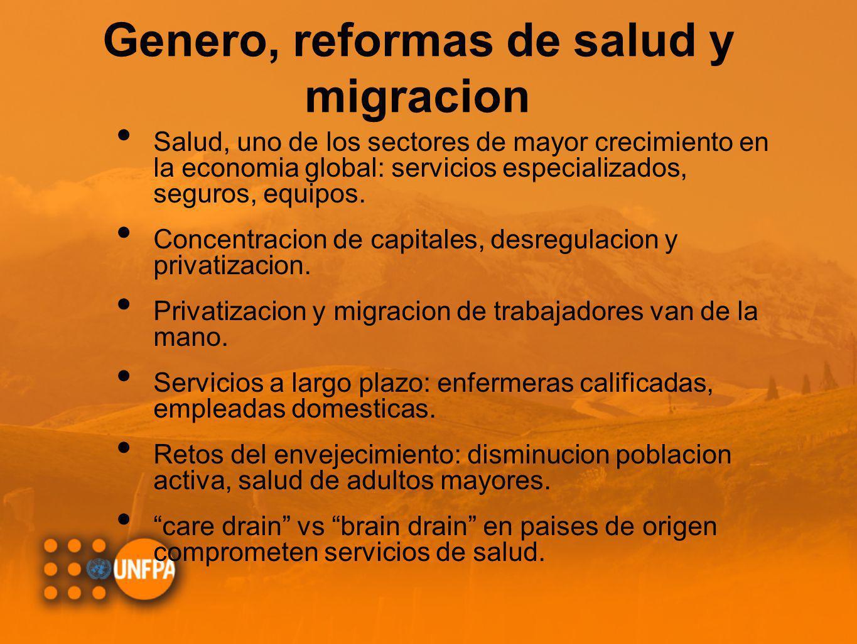Genero, reformas de salud y migracion Salud, uno de los sectores de mayor crecimiento en la economia global: servicios especializados, seguros, equipo