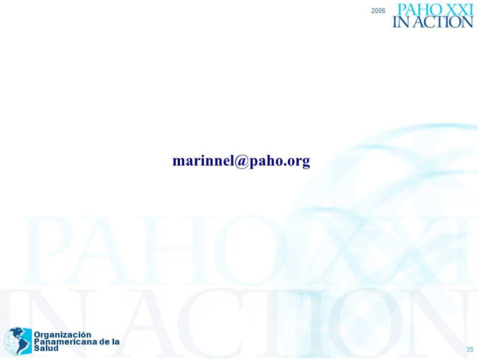 2006 Organización Panamericana de la Salud 35 marinnel@paho.org