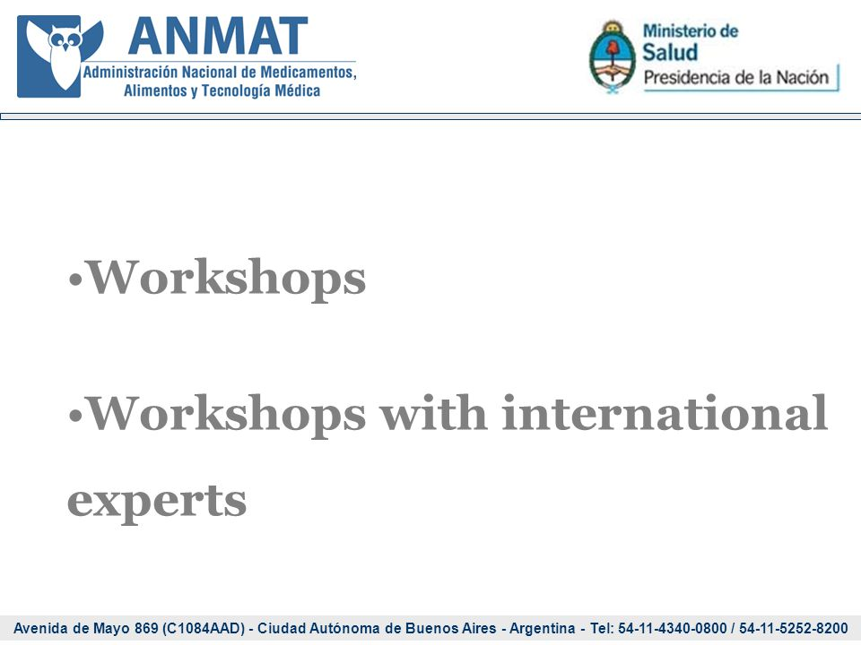 Avenida de Mayo 869 (C1084AAD) - Ciudad Autónoma de Buenos Aires - Argentina - Tel: 54-11-4340-0800 / 54-11-5252-8200 Workshops Workshops with interna
