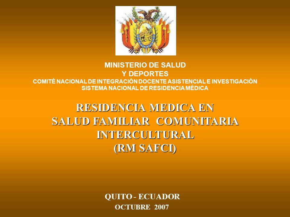 MINISTERIO DE SALUD Y DEPORTES COMITÉ NACIONAL DE INTEGRACIÓN DOCENTE ASISTENCIAL E INVESTIGACIÓN SISTEMA NACIONAL DE RESIDENCIA MÉDICA RESIDENCIA MED