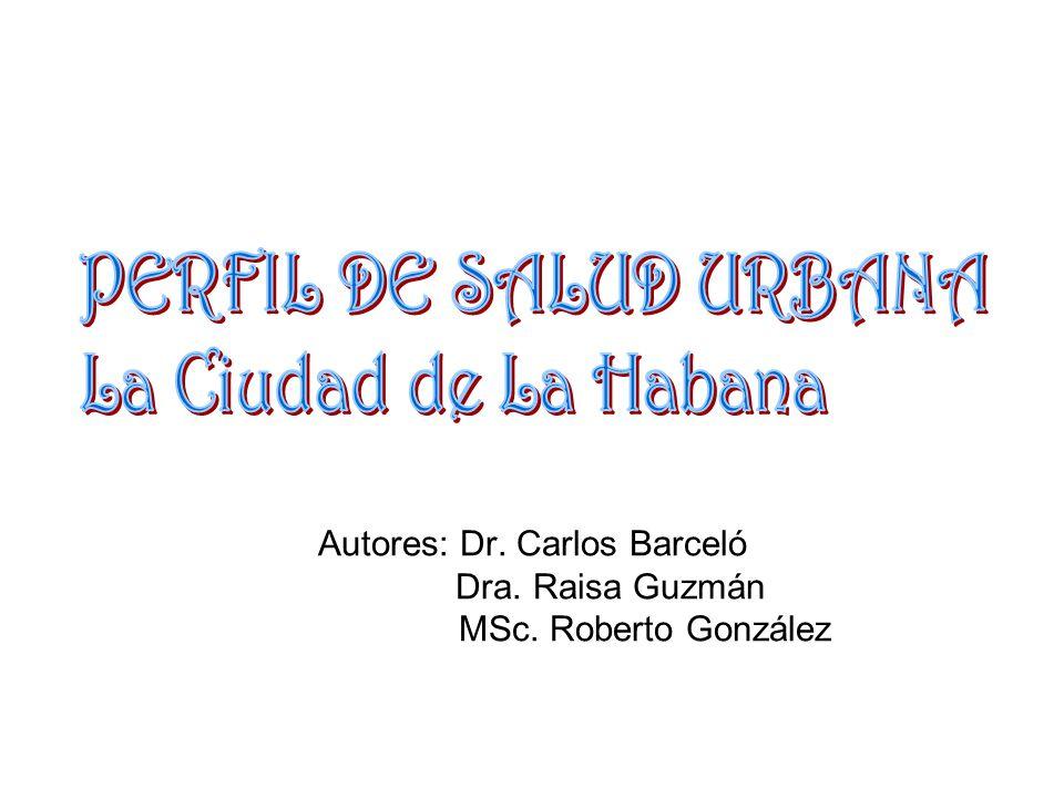 Autores: Dr. Carlos Barceló Dra. Raisa Guzmán MSc. Roberto González