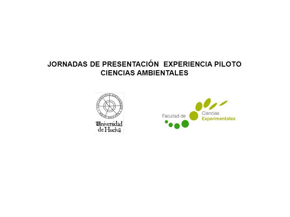 JORNADAS DE PRESENTACIÓN EXPERIENCIA PILOTO CIENCIAS AMBIENTALES