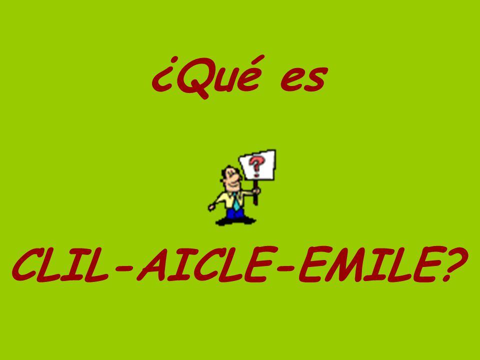 ¿Qué es CLIL-AICLE-EMILE?