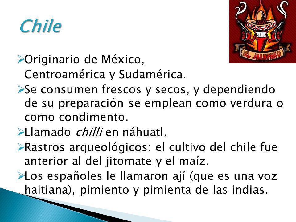 Originario de México, Centroamérica y Sudamérica. Se consumen frescos y secos, y dependiendo de su preparación se emplean como verdura o como condimen