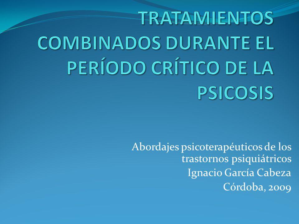 Abordajes psicoterapéuticos de los trastornos psiquiátricos Ignacio García Cabeza Córdoba, 2009