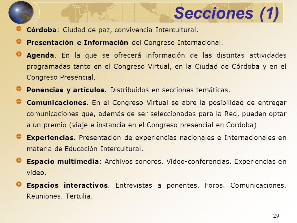 29 Secciones (1) Córdoba: Ciudad de paz, convivencia Intercultural. Presentación e Información del Congreso Internacional. Agenda. En la que se ofrece