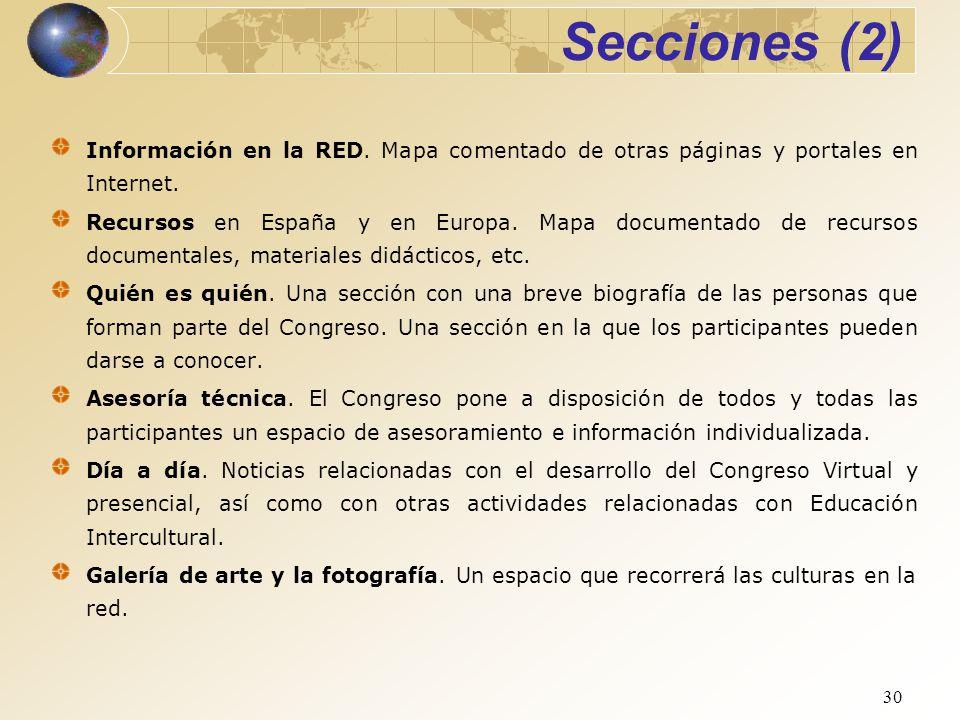 30 Información en la RED. Mapa comentado de otras páginas y portales en Internet. Recursos en España y en Europa. Mapa documentado de recursos documen