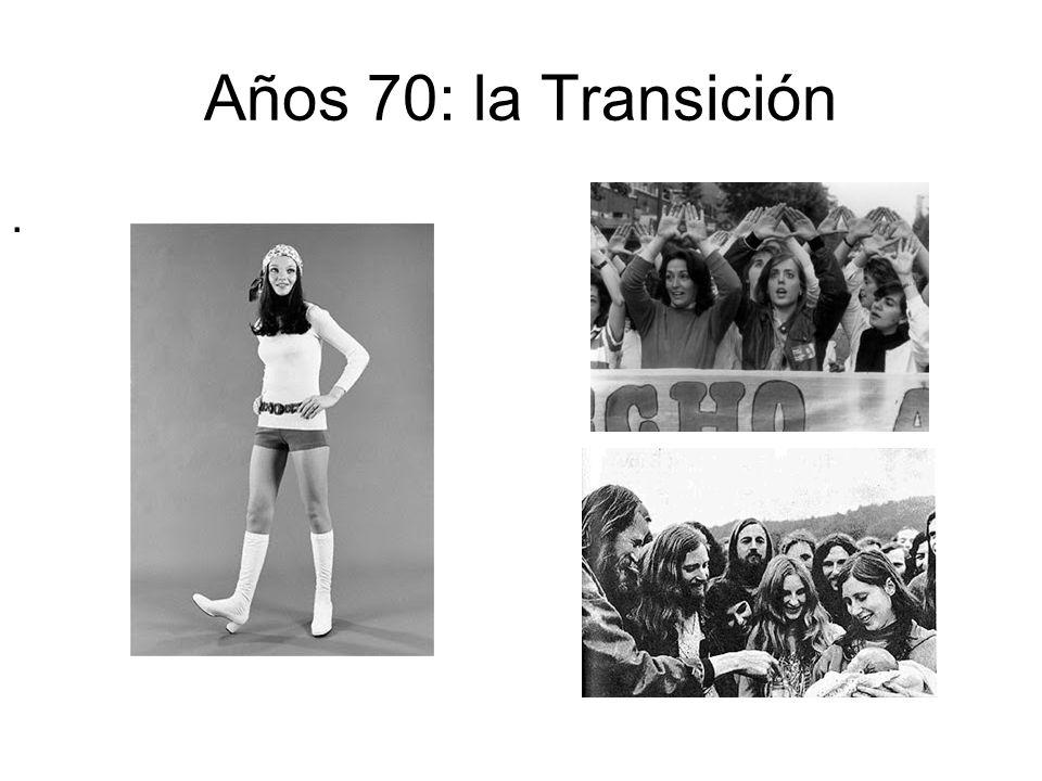 Años 70: la Transición.