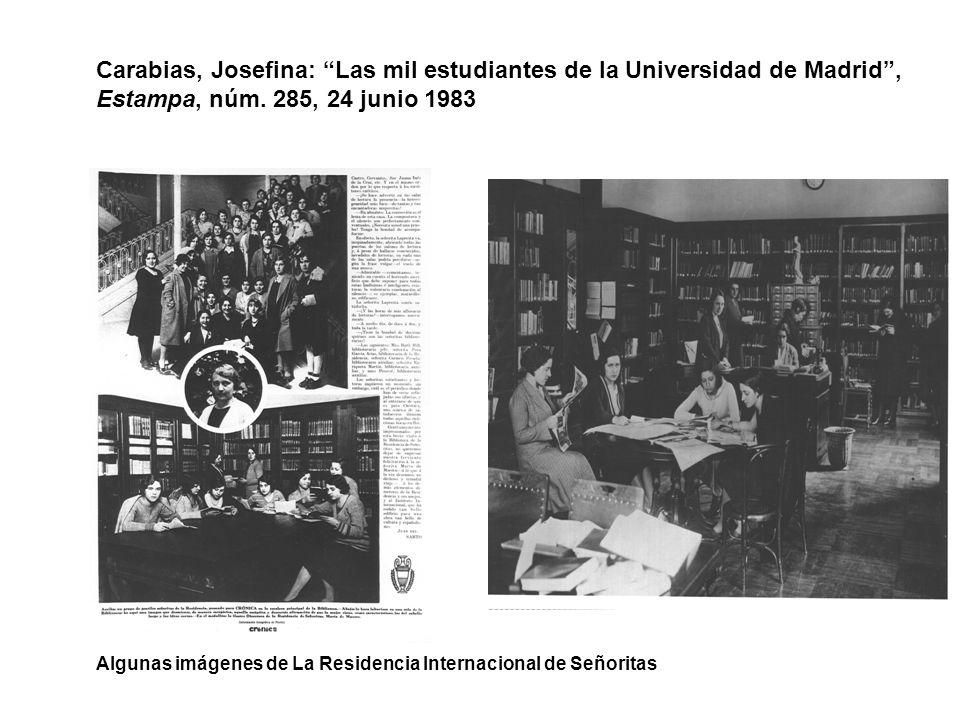 Carabias, Josefina: Las mil estudiantes de la Universidad de Madrid, Estampa, núm. 285, 24 junio 1983 Algunas imágenes de La Residencia Internacional