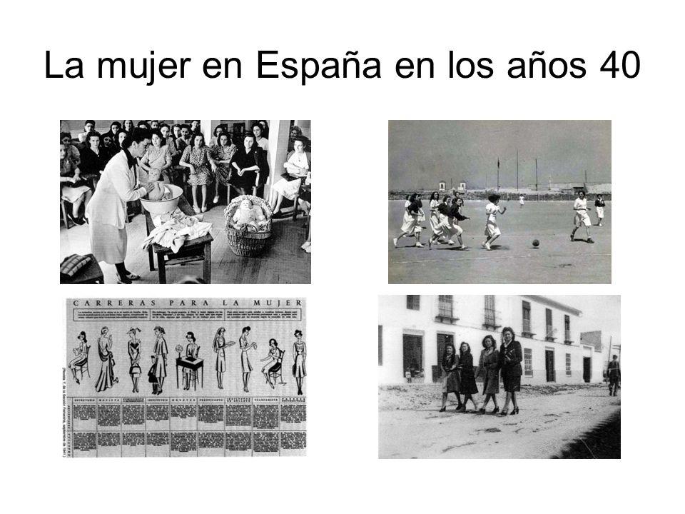 La mujer en España en los años 40