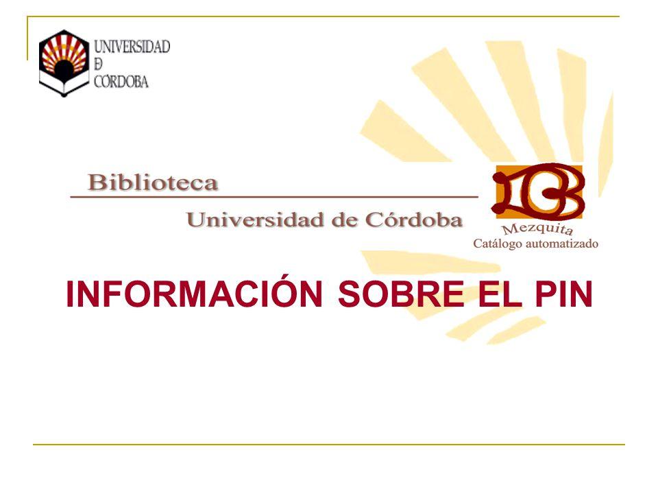 INFORMACIÓN SOBRE EL PIN