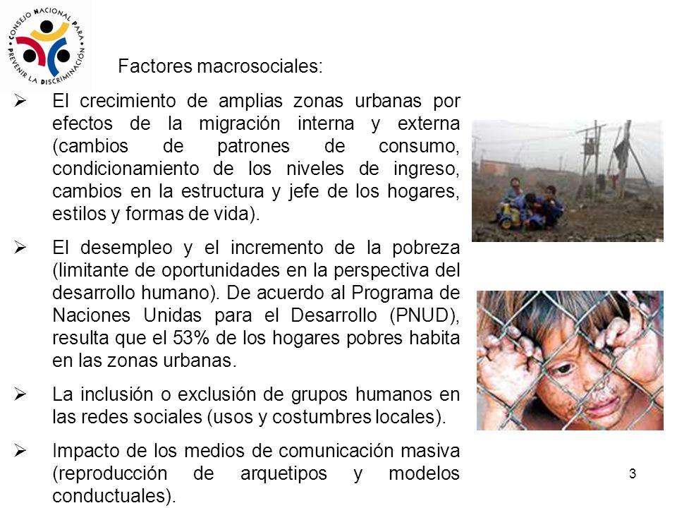 3 El crecimiento de amplias zonas urbanas por efectos de la migración interna y externa (cambios de patrones de consumo, condicionamiento de los nivel