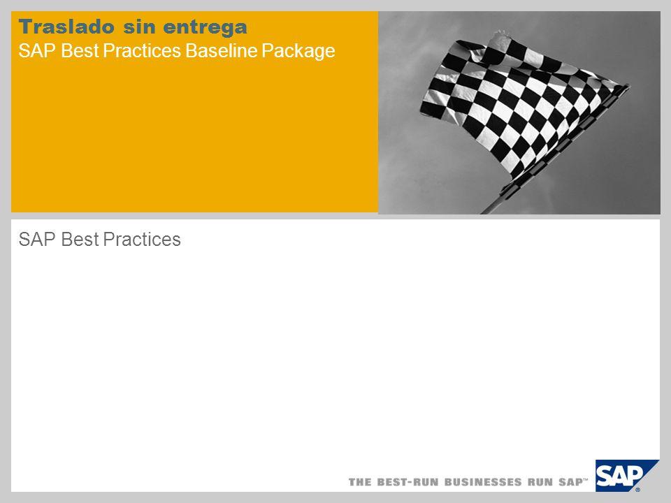 Traslado sin entrega SAP Best Practices Baseline Package SAP Best Practices