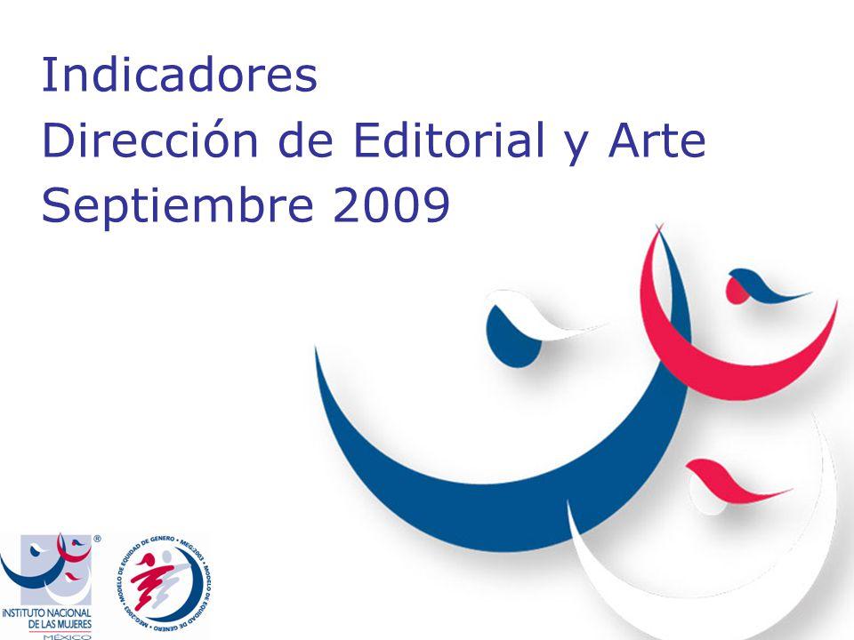 Indicadores Dirección de Editorial y Arte Septiembre 2009
