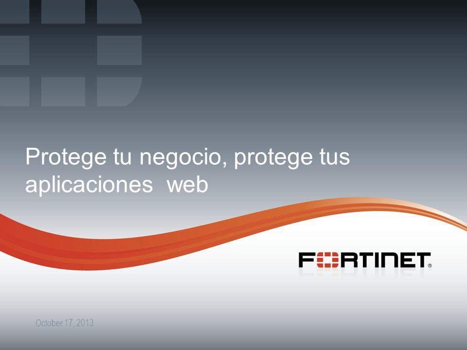 4 October 17, 2013 Protege tu negocio, protege tus aplicaciones web