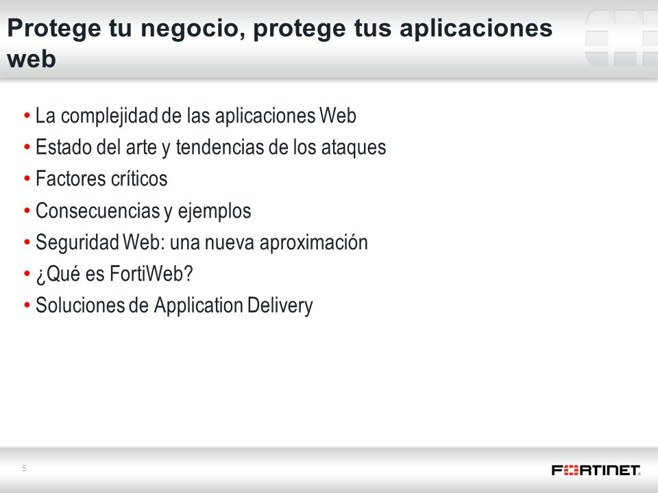 6 Database Servers Front End Web Servers Data Center Perimeter La complejidad de la seguridad de las aplicaciones Web ¿Que son las aplicaciones web.