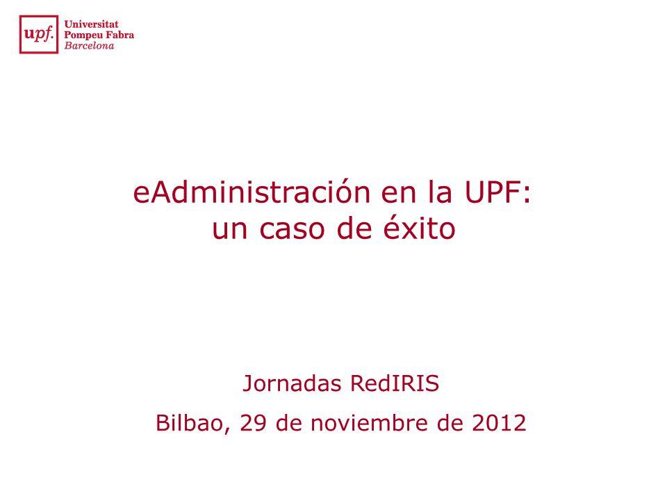 eAdministración en la UPF Xavi Herrero i Anglí xavi.herrero@upf.edu Jefe del Ámbito Administración Electrónica y Gestión de Identidades del Servicio de Informática