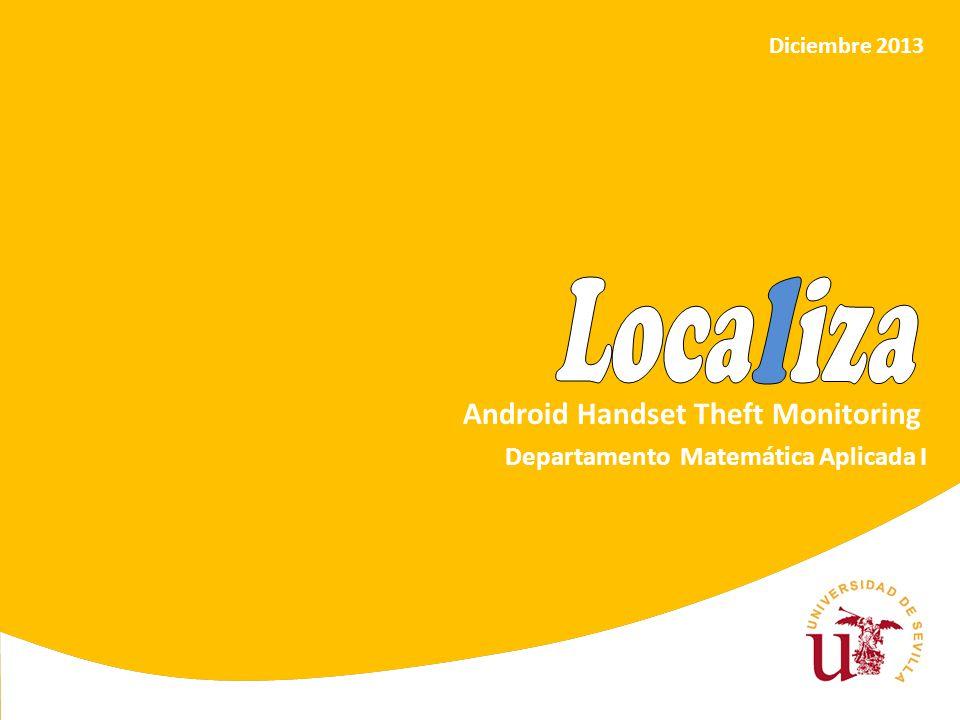 12 Localización PROCESO DE LOCALIZACIÓN DEL TERMINAL Descripción del proceso - Ejecución mediante alarmas.