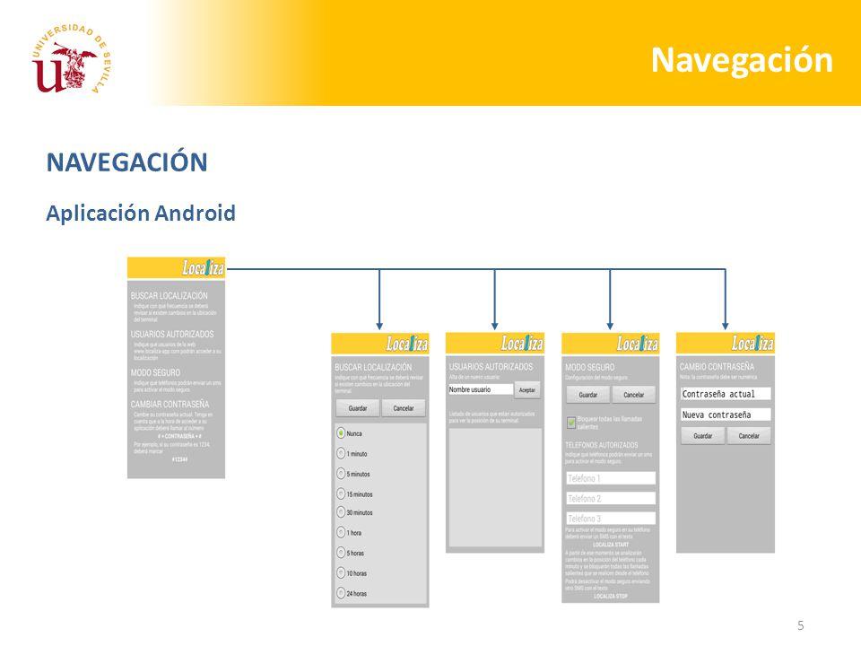 5 Navegación NAVEGACIÓN Aplicación Android