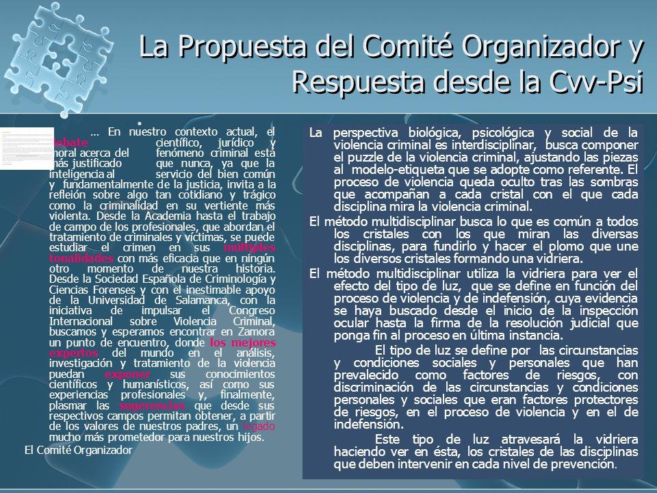 La Propuesta del Comité Organizador y Respuesta desde la Cvv-Psi La Propuesta del Comité Organizador y Respuesta desde la Cvv-Psi … En nuestro context