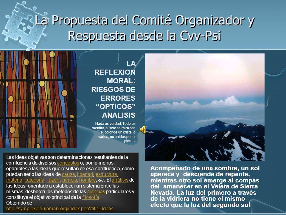 La Propuesta del Comité Organizador y Respuesta desde la Cvv-Psi La Propuesta del Comité Organizador y Respuesta desde la Cvv-Psi Acompañado de una so