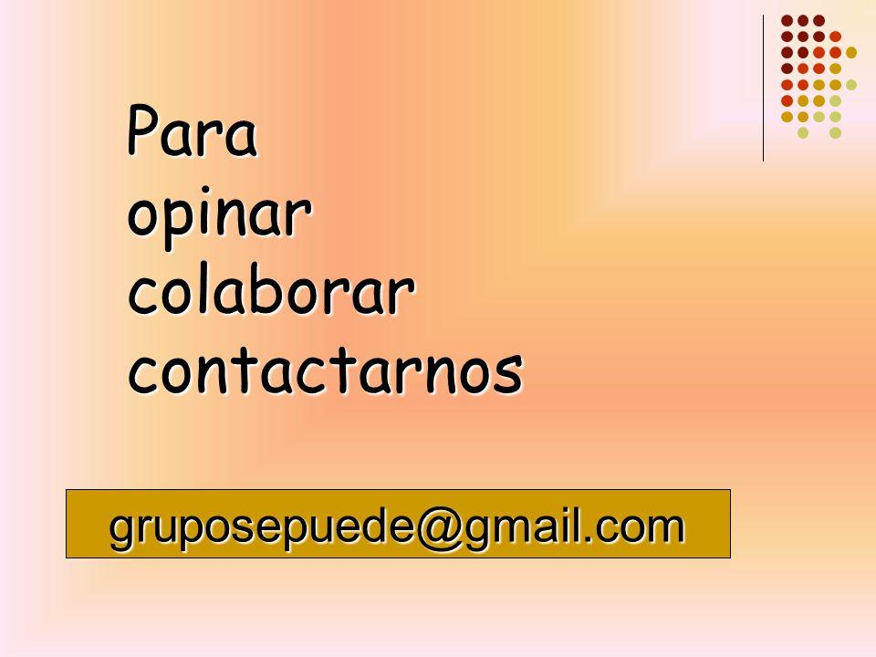 gruposepuede@gmail.com Paraopinarcolaborarcontactarnos