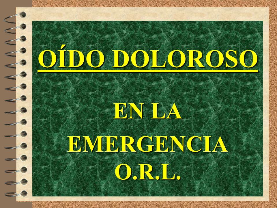 OTALGIA O.R.L.K RINOFARINGE: Hipertrofia de vegetaciones adenoideas.