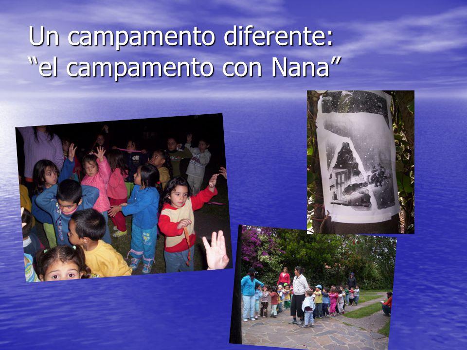 Un campamento diferente: el campamento con Nana
