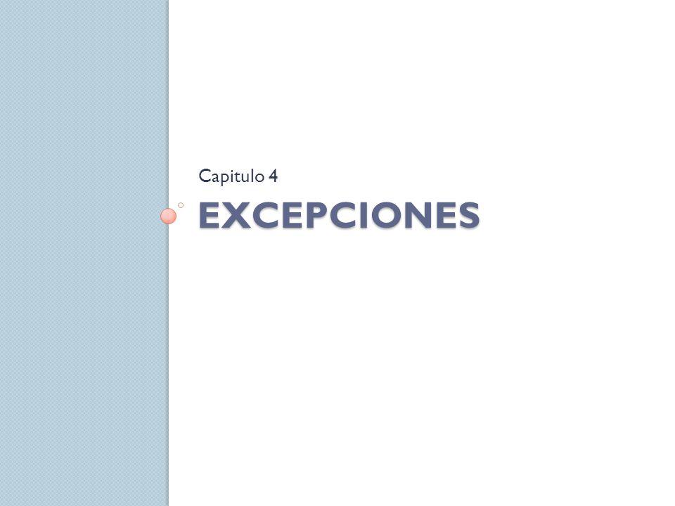 Concepto Una excepción es una situación inesperada o inusual que interrumpe el normal funcionamiento del programa.