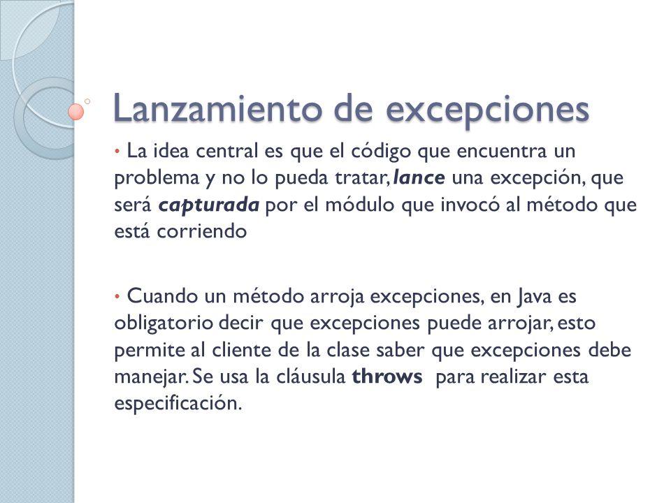 Lanzamiento de excepciones Es correcta esta definición: public void metodo(Persona p) { try{ //código que puede provocar excepciones } catch(NullPointerException ex1){ System.out.println(Referencia Null: +ex1.getMessage()); //Elevamos la misma exception throw ex1; }