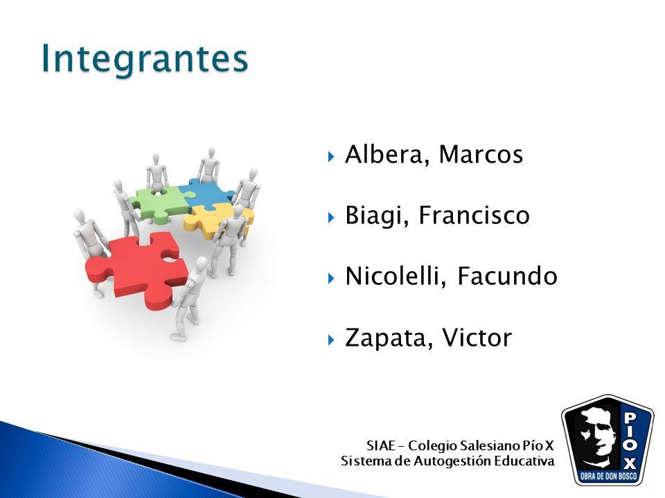 Albera, Marcos Biagi, Francisco Nicolelli, Facundo Zapata, Victor SIAE – Colegio Salesiano Pío X Sistema de Autogestión Educativa