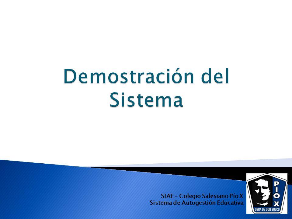 SIAE – Colegio Salesiano Pío X Sistema de Autogestión Educativa