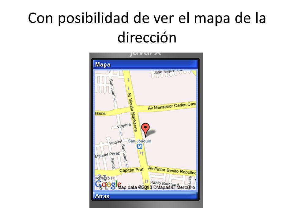 Con posibilidad de ver el mapa de la dirección