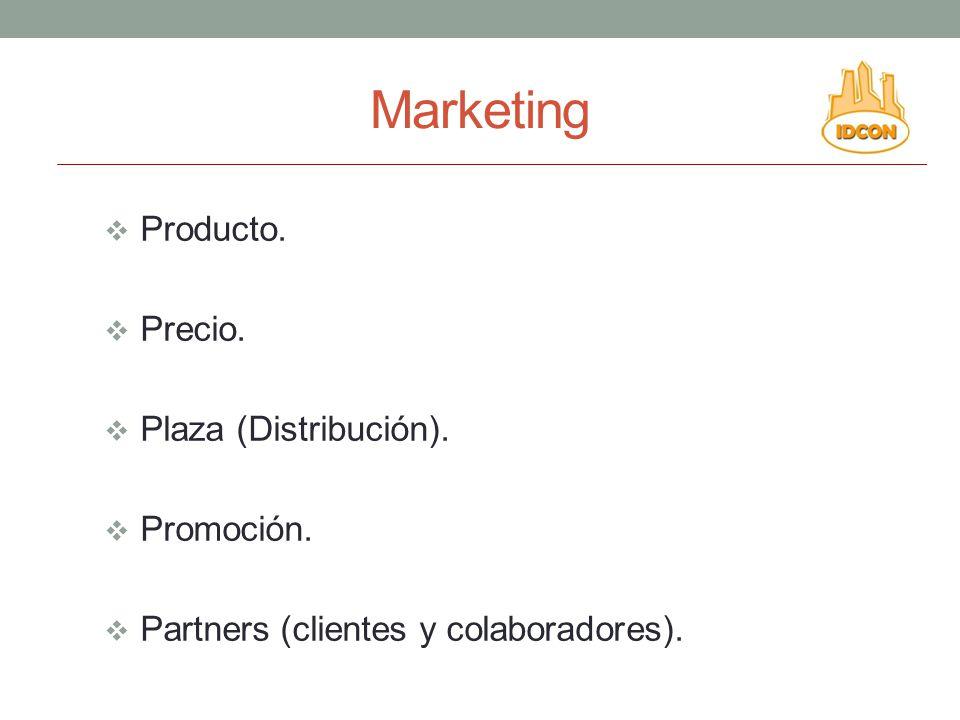 Marketing Producto. Precio. Plaza (Distribución). Promoción. Partners (clientes y colaboradores).
